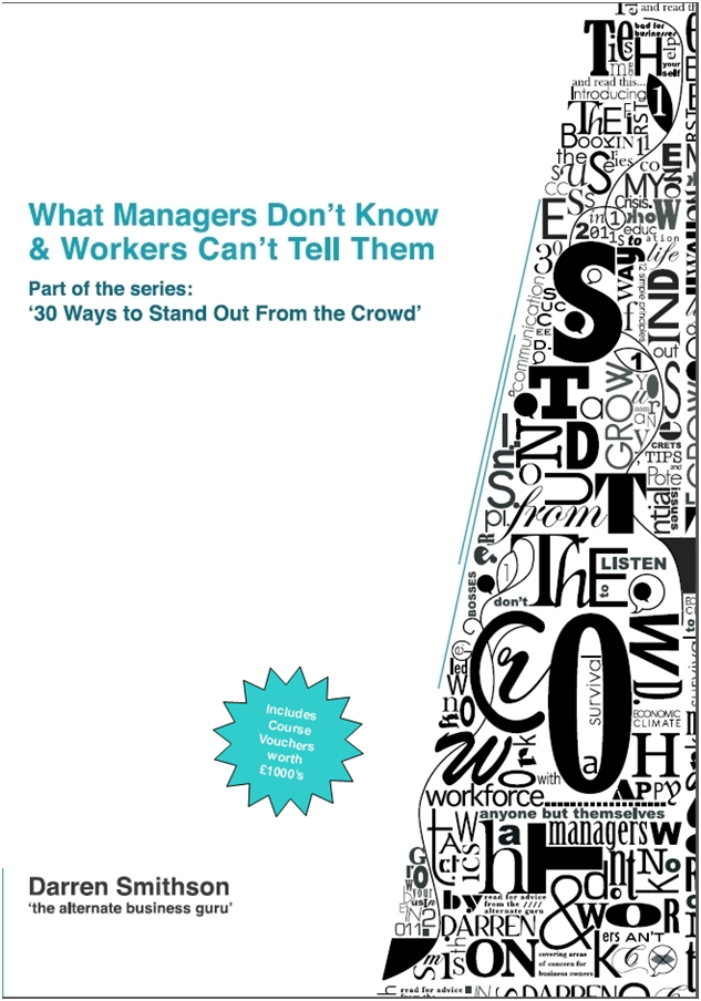 What Manager's Don't Know & Workers Can't Tell Them by Darren Smithson