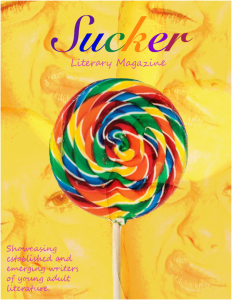 Sucker Literary Magazine by Hannah Goodman