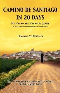 Camino De Santiago In 20 Days