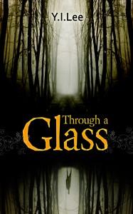 Through a Glass
